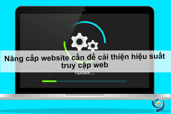 Lý do cần nâng cấp website