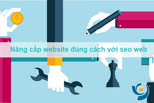 Nâng cấp website đúng cách khi seo web