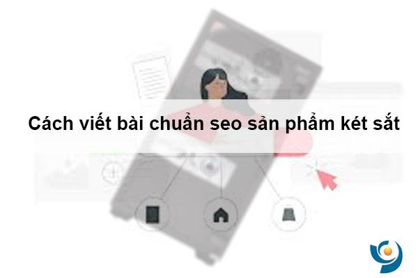 Cách viết bài chuẩn seo sản phẩm két sắt