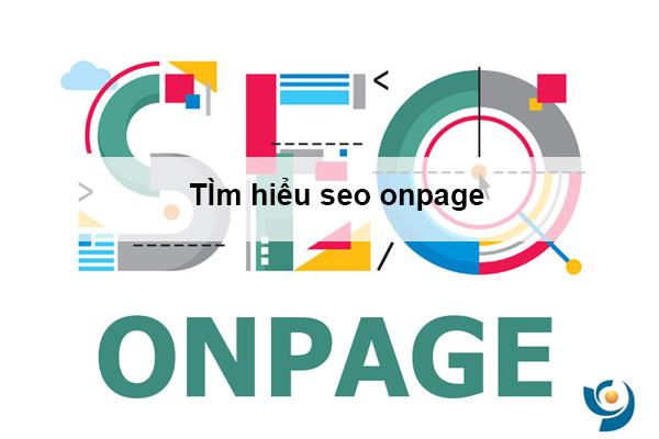 Seo onpage là gì ? seo onpage giúp cải thiện thứ hạng website hiệu quả