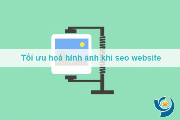 Tối ưu hoá hình ảnh khi seo website