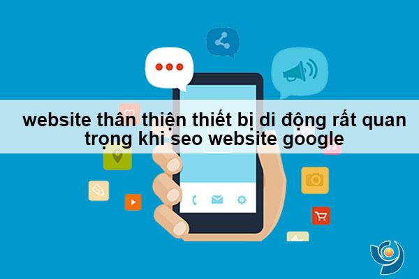website thân thiện thiết bị di động rất quan trọng khi seo website google