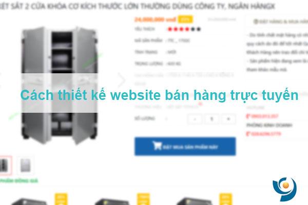 Cách thiết kế, xây dựng website bán hàng trực tuyến