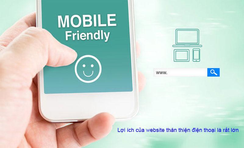 Tầm quan trọng, lợi ích khi thiết kế website mobile friendlyxxx